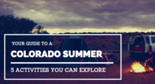 5 Colorful Colorado Activities to do in the Summer