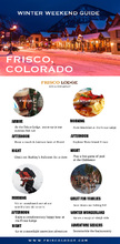 Winter Weekend Guide in Frisco Colorado