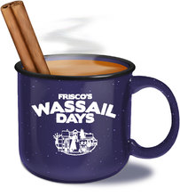 Whatchya' Doin' for Wassail Days?